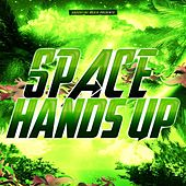 Space Hands Up by Various Artists