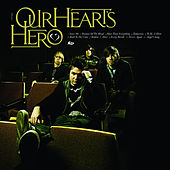 Play & Download Our Heart's Hero by Our Hearts Hero | Napster
