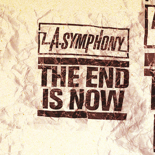 Play & Download The End Is Now by LASymphony | Napster