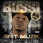 Play & Download Grit Muzik by Youngbossi | Napster