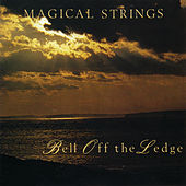 Play & Download Bell Off The Ledge by Magical Strings (Philip & Pam Boulding) | Napster