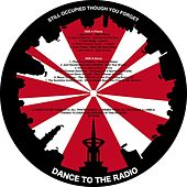 Play & Download Dance To The Radio : Still Occupied Though You Forget by Various Artists | Napster