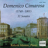 Play & Download Cimarosa: 32 sonates by Roberte Mamou | Napster