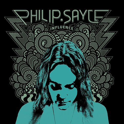 Play & Download Influence by Philip Sayce | Napster