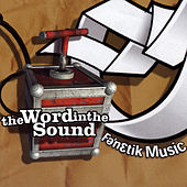 Play & Download Fenetik Music - The Word In The Sound by Various Artists | Napster