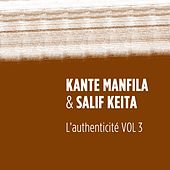 Play & Download L'authenticité, vol. 3 by Salif Keita | Napster