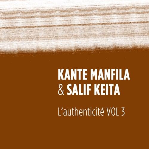 Play & Download L'authenticité, vol. 3 by Salif Keita | Napster