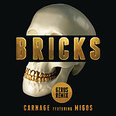 Play & Download Bricks by Carnage | Napster