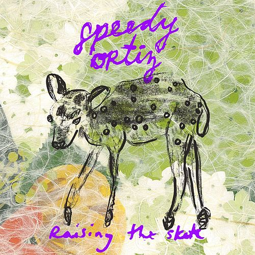 Raising the Skate by Speedy Ortiz