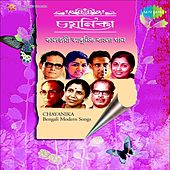 Chayanika (Bengali Modern Songs) by Various Artists