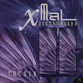 Play & Download Tocsin by Xmal Deutschland | Napster