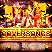 Fire Beats Coversongs by Various Artists