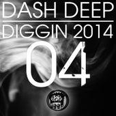 Dash Deep Diggin 2014 04 by Various Artists