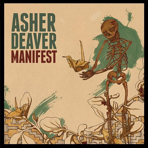 Manifest by Asher Deaver
