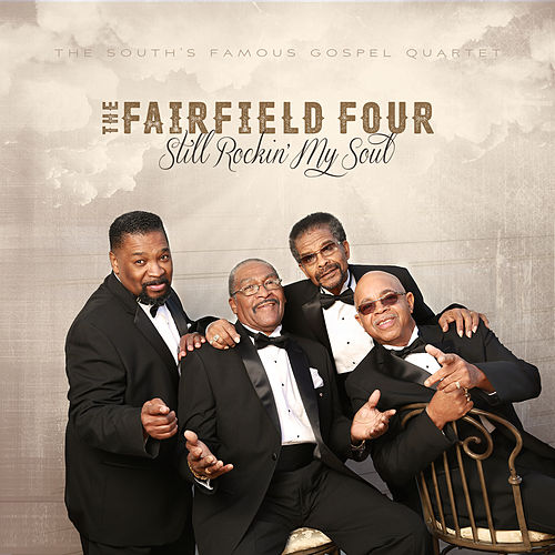 Still Rockin' My Soul by The Fairfield Four