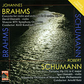 Play & Download Brahms: Violin Concerto - Schumann: Fantasy for Violin by Various Artists | Napster