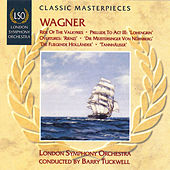 Play & Download Wagner: Ride of the Valkyries by Barry Tuckwell | Napster