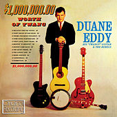 Play & Download $1,000,000,00 Worth of Twang by Duane Eddy | Napster