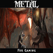 Metal for Gaming by Various Artists