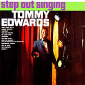 Play & Download Step out Singing by Tommy Edwards | Napster