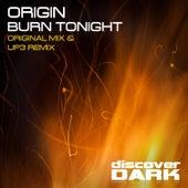Burn Tonight by Origin