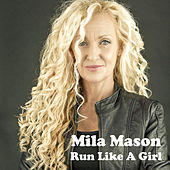 Run Like a Girl by Mila Mason