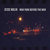 Play & Download New York Before the War by Jesse Malin | Napster