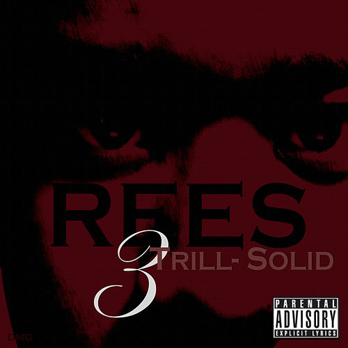 Play & Download Trill-Solid 3 by Rees | Napster