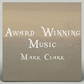 Play & Download Award Winning Music by Mark Clark | Napster