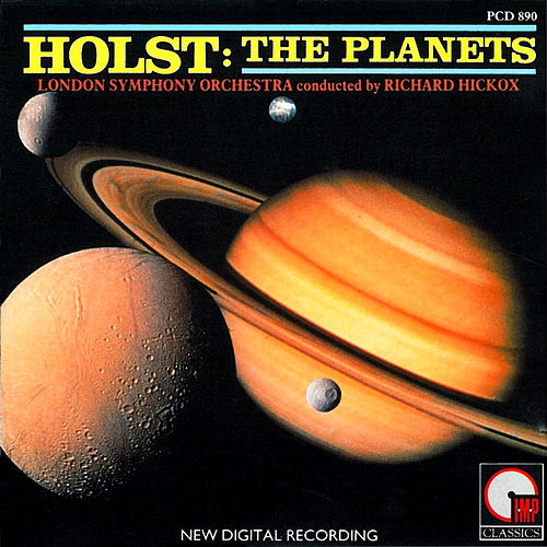 Play & Download Holst: Planets by Richard Hickox | Napster
