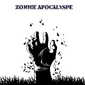 Zombie Apocalypse: Metal Soundtrack for the End of Days by Various Artists