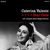 Play & Download Star Gala and Happy Caterina by Caterina Valente | Napster