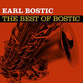 The Best of Bostic by Earl Bostic