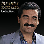 Play & Download Collection by İbrahim Tatlıses | Napster