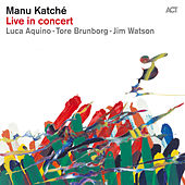 Play & Download Live in Concert by Manu Katche | Napster