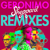 Geronimo (Remixes) de Sheppard