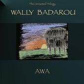 Play & Download Awa by Wally Badarou | Napster