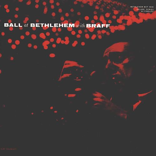 Play & Download Ball at Bethlehem with Braff (Live) by Ruby Braff | Napster