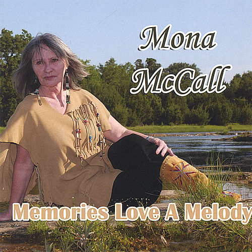 Memories Love a Melody by Mona Mccall