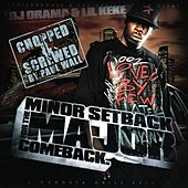 Minor Setback...W/Dj Drama (Screwed By Paul Wall) by Lil' Keke