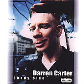 Play & Download Shadyside by Darren Carter | Napster