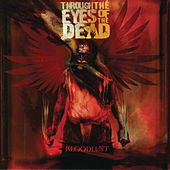 Play & Download Bloodlust by Through The Eyes Of The Dead | Napster