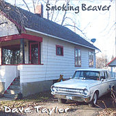 Smoking Beaver by Dave Taylor
