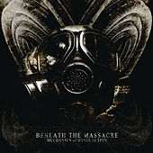 Play & Download Mechanics of Dysfunction by Beneath The Massacre | Napster