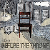 Before the Throne by Sojourn