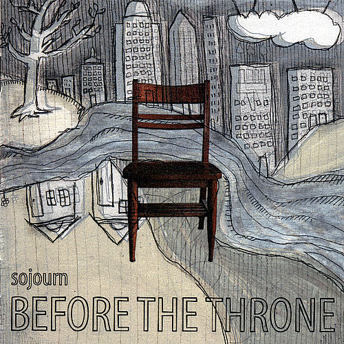 Play & Download Before the Throne by Sojourn | Napster