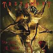 First Strike Still Deadly by Testament