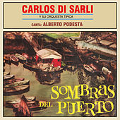 Play & Download Sombras del Puerto by Carlos DiSarli | Napster