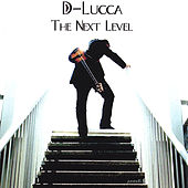 Play & Download The Next Level by D-Lucca | Napster