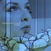 Just Me by Katherine Crowe